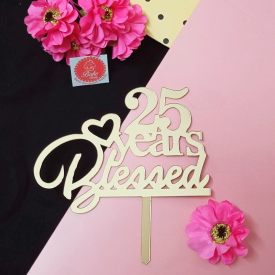 25 Years Blessed Acrylic Cake Topper